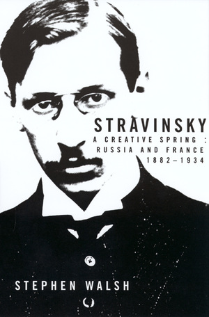 Stravinsky by Stephen Walsh