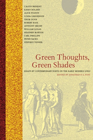Green Thoughts, Green Shades by Jonathan F.S. Post