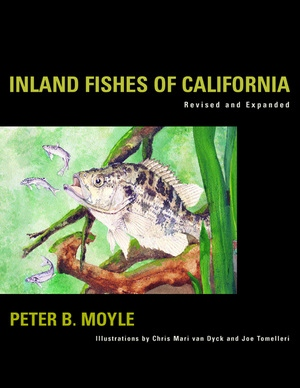 Inland Fishes of California by Peter B. Moyle