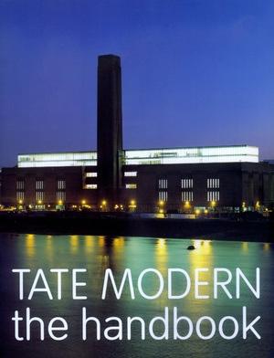 Tate Modern by Iwona Blazwick, Simon Wilson