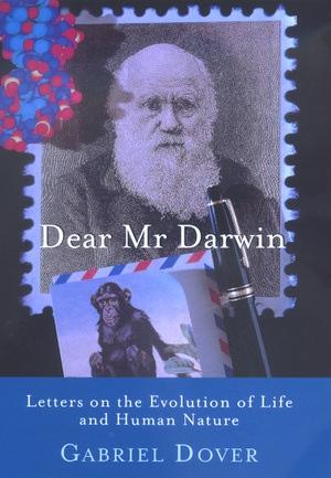 Dear Mr. Darwin by Gabriel Dover