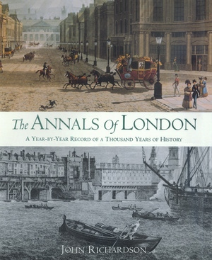 The Annals of London by John Richardson