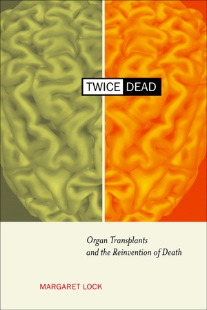 Twice Dead by Margaret M. Lock