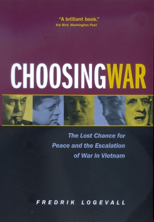 Choosing War by Fredrik Logevall