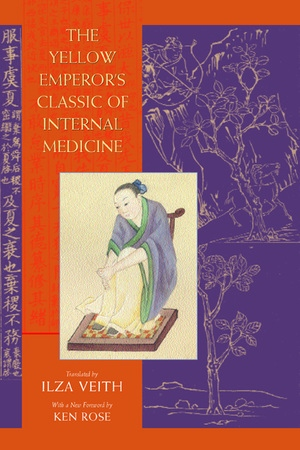 The Yellow Emperor's Classic of Internal Medicine by