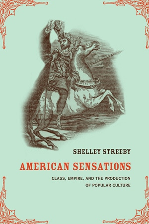 American Sensations by Shelley Streeby