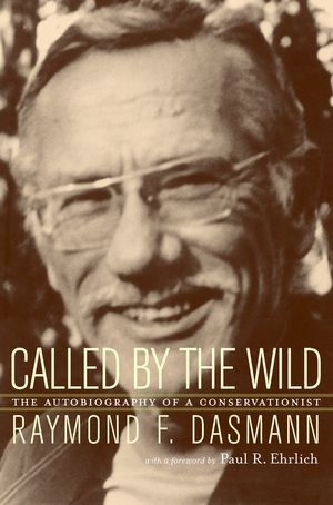Called by the Wild by Raymond Dasmann