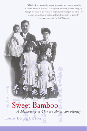 Sweet Bamboo by Louise Leung Larson