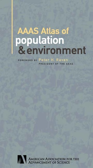 AAAS Atlas of Population and Environment by American Association for the Advancement of Science