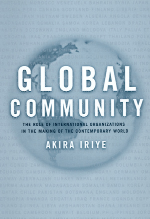Global Community by Akira Iriye