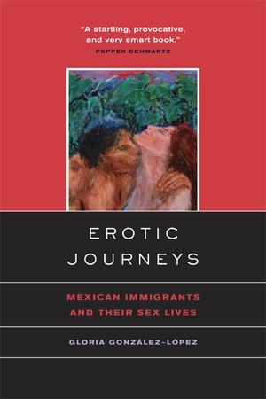 Erotic Journeys by Gloria Gonzalez-Lopez