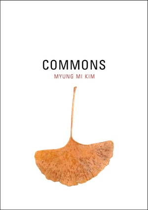 Commons by Myung Mi Kim