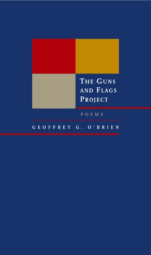 The Guns and Flags Project by Geoffrey G. O'Brien