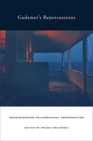Gadamer's Repercussions by Bruce Krajewski