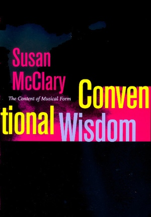 Conventional Wisdom by Susan McClary