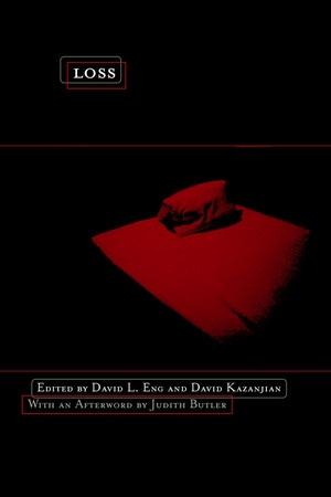 Loss by David Eng, David Kazanjian
