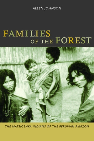 Families of the Forest by Allen Johnson