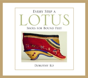 Every Step a Lotus by Dorothy Ko