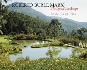 Roberto Burle Marx by Marta Iris Montero
