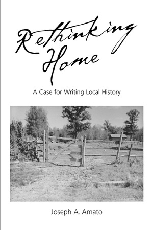 Rethinking Home by Joseph A. Amato