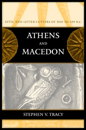 Athens and Macedon by Stephen V. Tracy