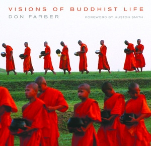 Visions of Buddhist Life by Don Farber
