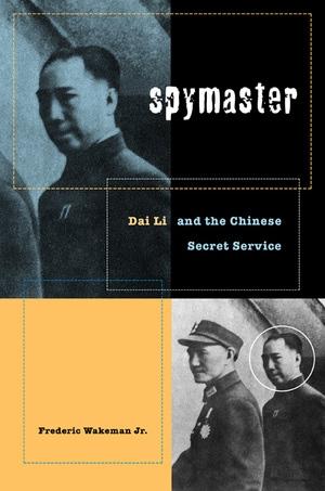 Spymaster by Frederic Wakeman Jr.