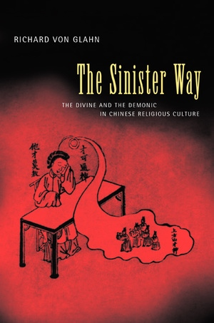 The Sinister Way by Richard von Glahn