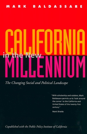 California in the New Millennium by Mark Baldassare