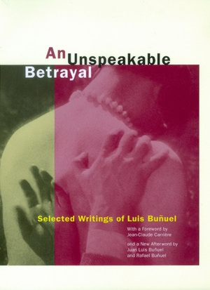An Unspeakable Betrayal by Luis Buñuel