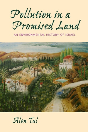 Pollution in a Promised Land by Alon Tal