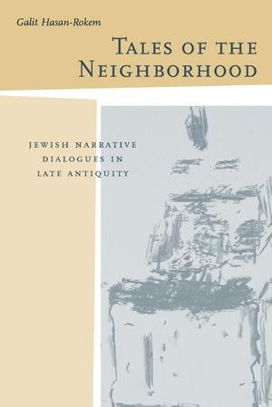 Tales of the Neighborhood by Galit Hasan-Rokem