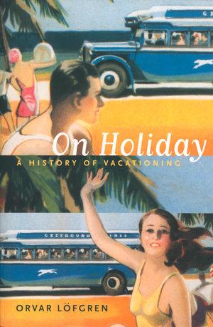 On Holiday by Orvar Löfgren