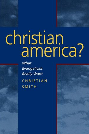 Christian America? by Christian Smith