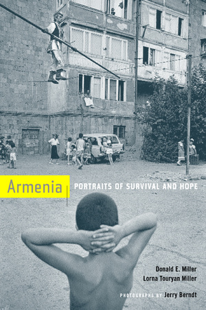 Armenia by Donald E. Miller, Lorna Touryan Miller