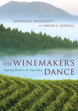 The Winemaker's Dance by Jonathan Swinchatt, David G. Howell