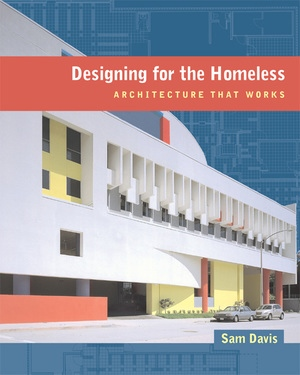Designing for the Homeless by Sam Davis