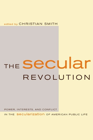 The Secular Revolution by Christian Smith