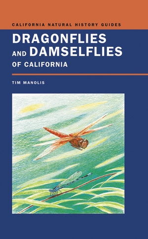 Dragonflies and Damselflies of California by Timothy D. Manolis