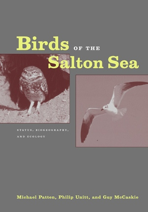 Birds of the Salton Sea by Michael Patten, Guy McCaskie, Philip Unitt