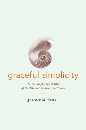 Graceful Simplicity by Jerome M. Segal