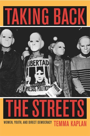 Taking Back the Streets by Temma Kaplan