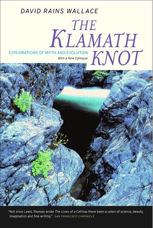 The Klamath Knot by David Rains Wallace