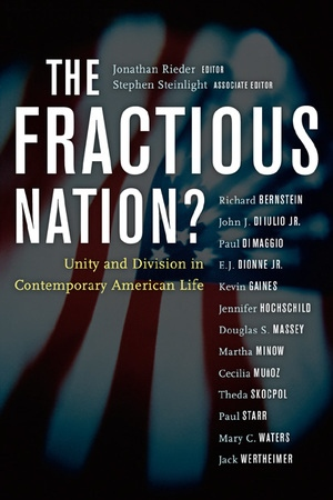 The Fractious Nation? by Jonathan Rieder, Stephen Steinlight