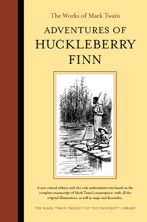 Adventures of Huckleberry Finn by Mark Twain, Victor Fischer, Lin Salamo
