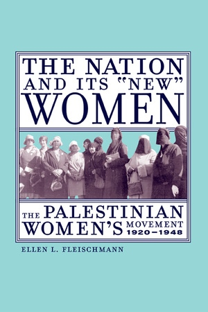 "The Nation and Its ""New"" Women by Ellen Fleischmann"