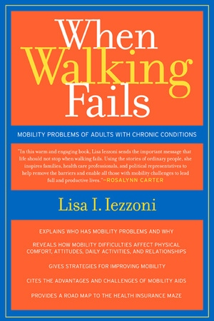 When Walking Fails by Lisa Iezzoni