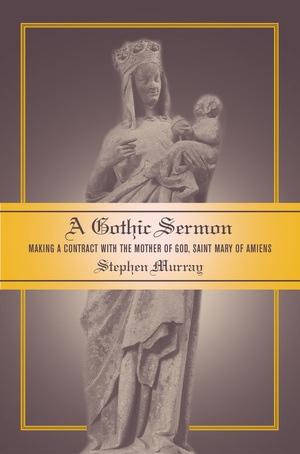A Gothic Sermon by Stephen Murray