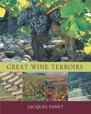 Great Wine Terroirs by Jacques Fanet