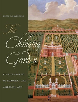 The Changing Garden by Betsy G. Fryberger